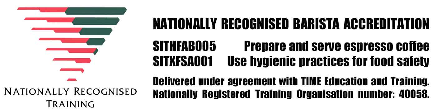 Nationally Recognised Barista Accreditation South Australia